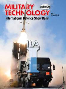 International Defence Show Daily  Day 1 25 April 2018  MILITARY TECHNOLOGY