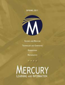 New Titles  Mercury Learning and Information | New Titles Mercury Learning and Information, provides print and digital content in the areas of science and medicine, technology, engineering, and
