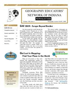 GEOGRAPHY EDUCATORS' NETWORK OF INDIANA NEWSLETTER Volume 109, Issue 5  GA! 2009: Europe Beyond Borders