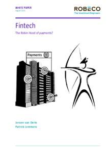 WHITE PAPER August 2015 Fintech The Robin Hood of payments?