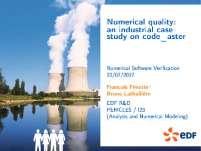 Numerical quality: an industrial case study on code_aster Numerical Software Verication