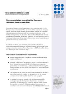 22 FebruaryRecommendation regarding the European Southern Observatory (ESO)  International research-related organisations form important nodes in the
