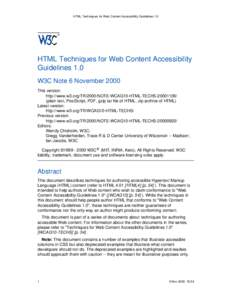 HTML Techniques for Web Content Accessibility Guidelines 1.0  HTML Techniques for Web Content Accessibility Guidelines 1.0 W3C Note 6 November 2000 This version: