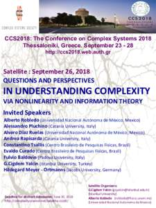 CCS2018: The Conference on Complex Systems 2018 Thessaloniki, Greece. Septemberhttp://ccs2018.web.auth.gr Satellite : September 26, 2018  QUESTIONS AND PERSPECTIVES
