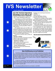 IVS Newsletter Issue 6, August 2003 2nd IVS Technical Operations Workshop to be Held at MIT Haystack Observatory in September