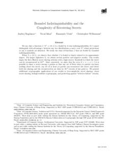 Electronic Colloquium on Computational Complexity, Report NoBounded Indistinguishability and the Complexity of Recovering Secrets Andrej Bogdanov∗