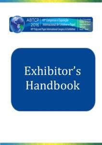 Exhibitor's Handbook Exhibitor's Handbook - Review 03 – Dear Exhibitor,