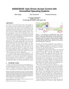 AUDACIOUS: User-Driven Access Control with Unmodified Operating Systems Talia Ringer Dan Grossman