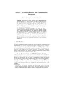 On SAT Modulo Theories and Optimization Problems Robert Nieuwenhuis and Albert Oliveras? Abstract. Solvers for SAT Modulo Theories (SMT) can nowadays handle large industrial (e.g., formal hardware and software verificati