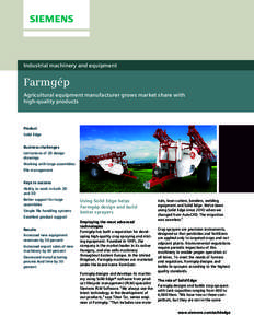 Industrial machinery and equipment  Farmgép Agricultural equipment manufacturer grows market share with high-quality products