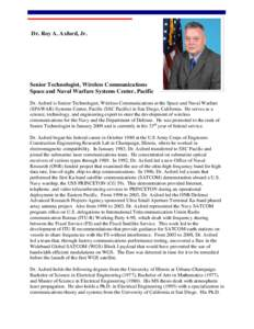 Dr. Roy A. Axford, Jr.  Senior Technologist, Wireless Communications Space and Naval Warfare Systems Center, Pacific Dr. Axford is Senior Technologist, Wireless Communications at the Space and Naval Warfare (SPAWAR) Syst