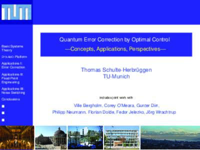 Quantum Error Correction by Optimal Control  [0mm] —Concepts, Applications, Perspectives—