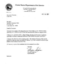 TRIBAL COUNCIL OF THE NORTHERN CHEYENNE TRIBE NORTHERN CHEYENNE RESERVATION LAME DEER, MONTANA ORDINANCE NO . DOIAN ORDINANCE OF THE NORTHERN CHEYENNE TRIBAL COUNCIL ADOPTING FISHING, HUNTING AND RECREATION