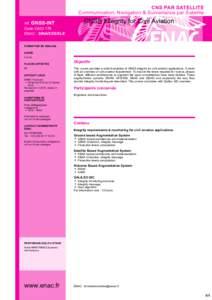 CNS PAR SATELLITE Communication, Navigation & Surveillance par Satellite réf. GNSS-INT Code OACI 179 ENAC - SINA/EES/ELE