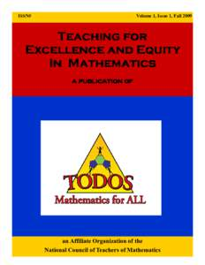 ISSN#  Volume 1, Issue 1, Fall 2009 Teaching for Excellence and Equity
