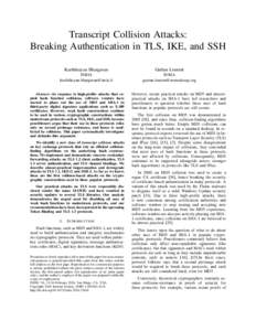 Transcript Collision Attacks: Breaking Authentication in TLS, IKE, and SSH Karthikeyan Bhargavan Ga¨etan Leurent