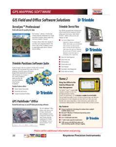 KPI2016 catalog_BRD_Final.qxp_Layout:50 PM Page 22  GPS MAPPING SOFTWARE GIS Field and Office Software Solutions TerraSync™ Professional