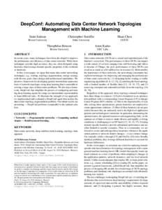 DeepConf: Automating Data Center Network Topologies Management with Machine Learning Saim Salman Christopher Streiffer