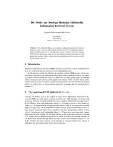 DL-Media: an Ontology Mediated Multimedia Information Retrieval System Umberto Straccia and Giulio Visco ISTI-CNR Pisa, ITALY,