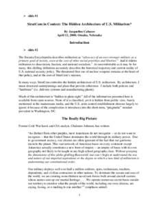  slide #1  StratCom in Context: The Hidden Architecture of U.S. Militarism* By Jacqueline Cabasso April 12, 2008; Omaha, Nebraska