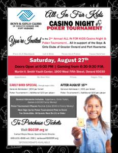 2nd Annual ALL IN FOR KIDS Casino Night & Poker Tournament... All in support of the Boys & Girls Clubs of Greater Oxnard and Port Hueneme. to the  Pure 21.5 Blackjack