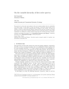 On the variable hierarchy of first-order spectra Eryk Kopczy´ nski University of Warsaw Tony Tan Hasselt University and Transnational University of Limburg
