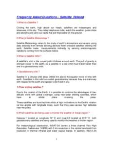 Earth orbits / Weather satellites / Earth observation satellites / Satellite broadcasting / Astrodynamics / Satellite imagery / Geostationary orbit / Geostationary Operational Environmental Satellite / INSAT-3A / GPS meteorology / Satellite / Indian National Satellite System