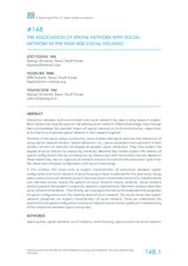 Proceedings of the 11th Space Syntax Symposium  #148 THE ASSOCIATION OF SPATIAL NETWORK WITH SOCIAL NETWORK IN THE HIGH-RISE SOCIAL HOUSING JOO YOUNG KIM