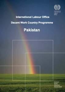 PAKISTAN DECENT WORK COUNTRY PROGRAMME (Web Version 2008)