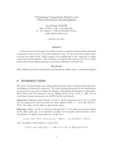 Polynomial Composition Rigidity and Plane Polynomial Automorphisms Jean-Philippe FURTER, Dpt. of Math., Univ. of La Rochelle, av. M. Crépeau, La Rochelle, France email:
