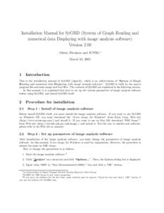 Installation Manual for SyGRD (System of Graph Reading and numerical data Displaying with image analysis software) Version 2.00 Ohmi, Hirokazu and JCPRG  ∗