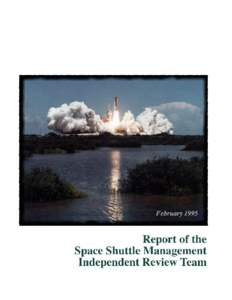 The undersigned present the report of the Space Shuttle Management Independent Review Dr. Christopher Kraft, Chairman  Col. Frank Borman
