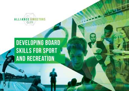 Developing board skills for sport and recreation Background About us