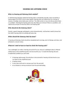 HEARING AID LISTENING CHECK    Why is a hearing aid listening check needed?