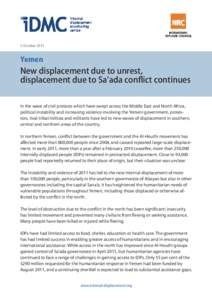 3 OctoberYemen New displacement due to unrest, displacement due to Sa'ada conflict continues