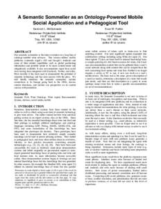 A Semantic Sommelier as an Ontology-Powered Mobile Social Application and a Pedagogical Tool Deborah L. McGuinness Evan W. Patton
