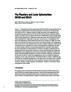 IPN Progress Report[removed] • February 15, 2014  The Planetary and Lunar Ephemerides DE430 and DE431 William M. Folkner,* James G. Williams,† Dale H. Boggs,† Ryan S. Park,* and Petr Kuchynka*