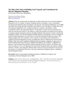 The Role of the State in Building Local Capacity and Commitment for Hazard Mitigation Planning Gavin Smith, Ward Lyles, Philip Berke Department of City and Regional Planning University of North Carolina at Chapel Hill Em