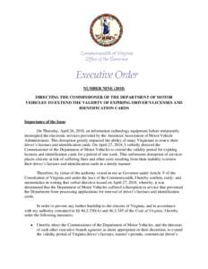 Microsoft Word - EO 9 Directing The Commissioner Of The Department Of Motor Vehicles To Extend The Validity Of Expiring Driver'