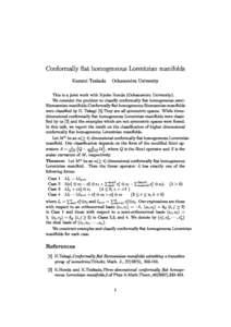 Conformally at homogeneous Lorentzian manifolds  Kazumi Tsukada Ohanomizu University This is a joint work with Kyoko Honda (Ohanomizu University). We onsider the problem to lassify onformally at homogeneous semiRi