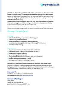 persofaktum – die Vermittlungsplattform für Dienstleistungen rund um das Personalwesen ist ein Web 2.0 Startup, das sich an zwei Kundengruppen wendet: Personaler/Entscheider in Unternehmen auf der einen und Personaldi