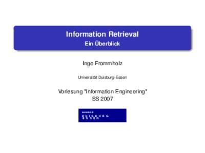 Information Retrieval Ein Überblick Ingo Frommholz Universität Duisburg-Essen