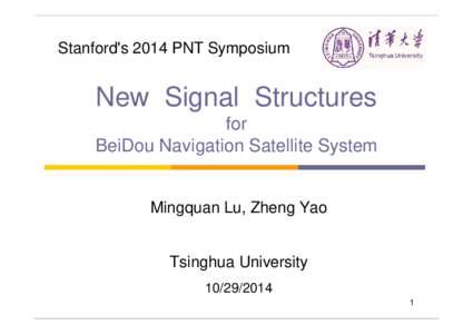 Microsoft PowerPoint - LuMQ_GNSS Signal Design_Stanford_20141029