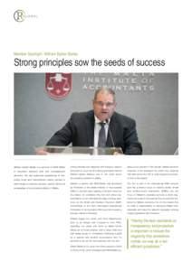 Member Spotlight: William Spiteri Bailey  Strong principles sow the seeds of success William Spiteri Bailey is a partner in RSM Malta
