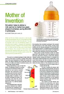 CONSumEr gOOdS  Mother of Invention Simulation helps to deliver a milk warmer to market two years