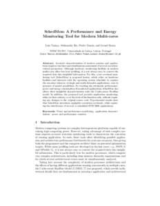 SchedMon: A Performance and Energy Monitoring Tool for Modern Multi-cores Lu´ıs Tani¸ca, Aleksandar Ilic, Pedro Tom´as, and Leonel Sousa INESC-ID/IST, Universidade de Lisboa, Lisbon, Portugal {Luis.Tanica,Aleksandar.