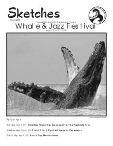 AprilSeventh Annual Redwood Coast Whale & Jazz Festival April, 2009