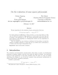 On the evaluation of some sparse polynomials ´ Dorian Nogneng Eric Schost LIX