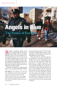 N ot e s & L e t t e r s  Angels in Blue The Virtues of Foot Patrol Peter Moskos ©Mark Peterson/CORBIS