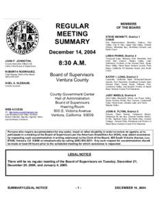 REGULAR MEETING SUMMARY December 14, 2004 JOHN F. JOHNSTON, County Executive Officer and